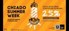 Chiado Summer Week