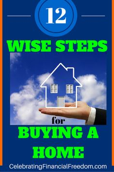 12 Wise Steps for Buying a Home. Buying a house can be easy if you follow a few simple steps. Avoid home buying mistakes. |realtor | Mortgage | afford