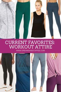 Workout Attire Favorites for Women #workoutclothes #workout #athleisure #fitnessmotivation