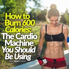 I'm 100% convinced that there is one cardio machine that is better than the rest for burning calories.   #cardio #aerobic #cardioworkouts #burnbellyfat #rapidfatloss #quickfatloss