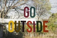 Go Outside / Erin Hanson