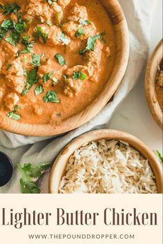 Lighter Butter Chicken Ww Recipes, Indian Food Recipes, Chicken Recipes, Cooking Recipes, Healthy Recipes, Weight Watcher Dinners, Weight Watchers Chicken, Butter Chicken, How To Cook Chicken
