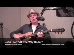 """Hit songwriter and recording artist John Hiatt performs """"All the Way Under"""" off his new album """"Dirty Jeans and Mudslide Hymns"""" on The Music Row Show. John Hiatt, All The Way, No Way, Music Instruments, Album, Youtube, Musical Instruments, Youtubers, Youtube Movies"""