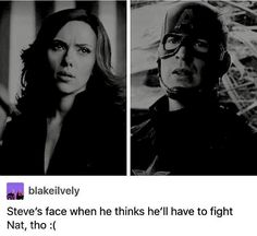 Aw no Steve doesn't want to fight Nat any more then she wants to fight him