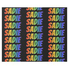 """Shop Rainbow First Name """"SADIE""""; Fun & Colorful Wrapping Paper created by AponxDesigns. Custom Wrapping Paper, Christmas Wrapping, Sadie, First Names, Wraps, Gift Wrapping, Rainbow, Fun, Prints"""
