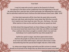 Your Dash - a beautiful poem read at my Grandpa's funeral. What will people say about your dash?