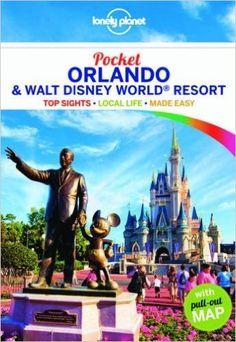 Lonely Planet Pocket Orlando & Walt Disney World® Resort (Travel Guide): Amazon.co.uk: Lonely Planet, Jennifer Rasin Denniston: 9781743605110: Books