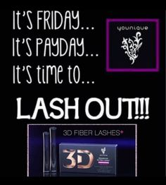 It' Friday!!! It's Pay Day!!! Time to try the NEW 3D Fiber Lashes Plus+ and have beautiful full lashes! https://www.lashesredefined.com