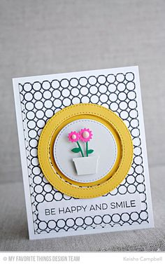 Be Happy and Smile Handmade card from Keisha Campbell featuring Stitched Circle Frames Die-namics.