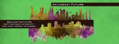 Why I started An Uneasy Future series with Core Punch.