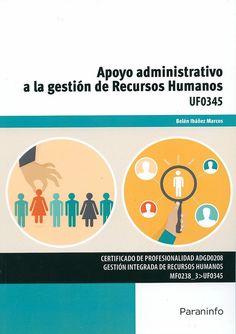 """https://flic.kr/p/tnJKa9   Apoyo administrativo a la gestión de recursos humanos : [UF0345] / Belén Ibáñez Marcos, 2015   <a href=""""http://encore.fama.us.es/iii/encore/record/C__Rb2661299?lang=spi"""" rel=""""nofollow"""">encore.fama.us.es/iii/encore/record/C__Rb2661299?lang=spi</a> B E 658.3(035) IBA"""