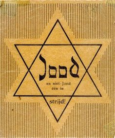 """Holland, protest leaflet against the Jewish star with the inscription: """"Jood en niet-jood één in strijd"""" (Jews and non-Jews stand united in their struggle""""). The leaflet was distributed in the underground scene in 1942"""