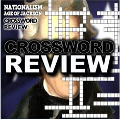 Nationalism and the Age of Jackson Crossword Puzzle has 25 Terms and 25 clues that covers the four presidents in the Era of the Common Man. There are two copies of this crossword puzzle, one with and one without a word bank. This is a great activity for reviewing before a test, as homework or for su... Teaching American History, American History Lessons, World History Lessons, Teaching History, History Lesson Plans, Teaching Social Studies, Crossword, Homework, Psychology