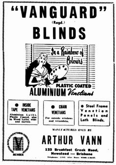 Vanguard Blinds Advertisement - The Courier Mail (Brisbane) 1953 Steel Frame, Brisbane, Blinds, Weather, History, Steel Structure, House Blinds, Curtains, Blind