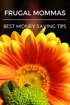 Frugal Mommas Best Money Saving Tips - home, family, meal planning, groceries, budgeting & more
