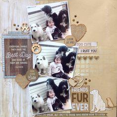 A 'Pawfect' Scrapbook layout Dog Scrapbook Layouts, Love Scrapbook, Scrapbook Quotes, Scrapbook Paper Crafts, Scrapbook Albums, Scrapbook Cards, Dog Memorial, Cute Friends, Animal Cards
