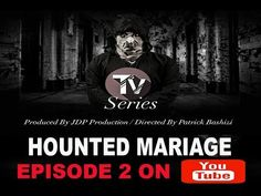 African movie 2018 :Haunted Marriage episode 2