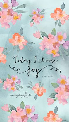 Positive Quotes : QUOTATION – Image : Quotes Of the day – Description Today i choose joy Sharing is Power – Don't forget to share this quote ! Joy Quotes, Happy Quotes, Bible Quotes, Qoutes, Wallpaper Quotes, Wallpaper Backgrounds, Iphone Wallpaper, Wallpaper Ideas, Choose Joy