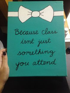 Sorority canvas craft. Because class isn't just something you attend.