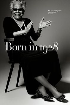 Footwear brand Cole Haan is celebrating its 85th birthday with a series of photos of 85-year-olds. The Born in 1928 campaign images show icons who are all the same age as Cole Haan,     [More wonderful older women at https://www.pinterest.com/yrauntruth/grow-up-age-croning/  ]including author Maya Angelou.