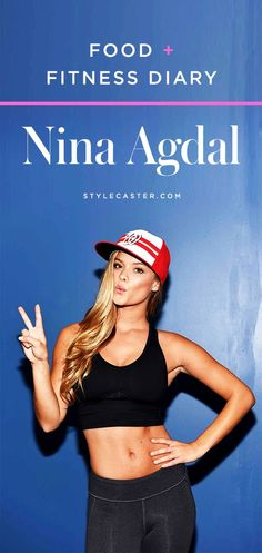 Food + Fitness Diary: How to eat and workout like Sports Illustrated swimsuit model, Nina Agdal.