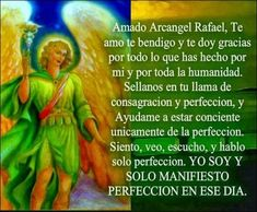 Archangel Prayers, San Rafael, Archangel Raphael, Catholic Religion, Morning Prayers, Spiritual Path, Believe In God, Prayer Quotes, Spirituality
