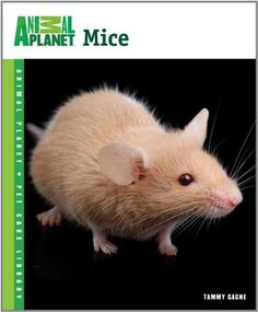 Mice (Animal Planet Pet Care Library) « Library User Group