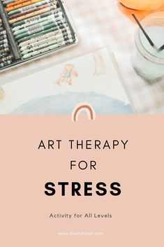 group Art therapy activities Art Therapy for Stress If youre looking for stress relief, try this Art Therapy activity for beginners. This is an easy guide to using drawing and painting as a therapeutic medium to help you cope with daily stress.
