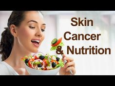 How to Prevent Skin Cancer With Food and Nutrition || Health Tips - WATCH THE VIDEO.    *** best diet to prevent cancer ***   In many cases, skin cancer could be prevented by making healthier food choices and protecting the skin from excessive exposure to the sun. This online Guide to Skin Cancer & Nutrition will provide you with detailed information about foods and...