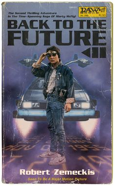 Back to the Future Paperback movie art by Russell Walks, found on tumbler Iconic Movie Posters, Movie Poster Art, Iconic Movies, Poster Wall, Poster Prints, 80s Posters, Poster Series, Cult Movies, Erde Tattoo