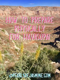 Preparing Physically for Havasupai – Pearls of Jasmine Havasupai Falls Hike, Fall Packing List, Arizona Travel, Arizona Trip, Hiking Training, Couples Vacation, Hiking Essentials, Travel Posters, Trip Planning