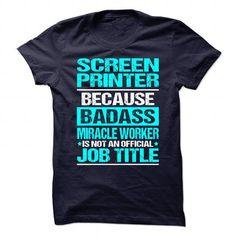 Awesome Shirt for SCREEN PRINTER T-Shirts, Hoodies, Sweatshirts, Tee Shirts (19.99$ ==► Shopping Now!)