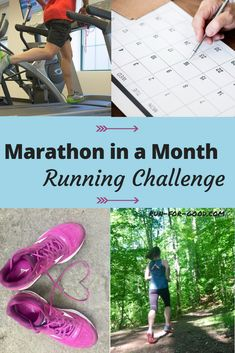 Take the Marathon in a Month Running Challenge! Just commit to running a total of at least 26.2 miles this month.