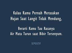 Kata Kata Mutiara Islami Malam Hari Reminder Quotes, Sad Quotes, Book Quotes, Qoutes, Life Quotes, Muslim Quotes, Islamic Quotes, Quotes Galau, Postive Quotes