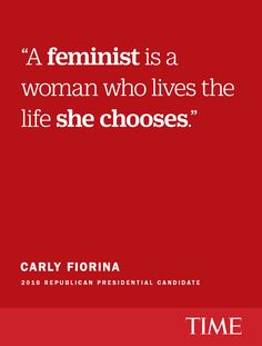 Republican presidential candidate Carly Fiorina isn't afraid to use the f-word: feminism