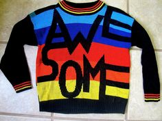 This is an awesome sweater, right?