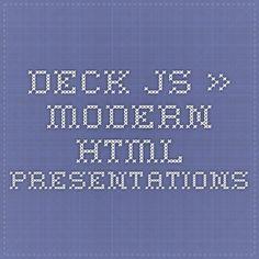 deck.js » Modern HTML Presentations