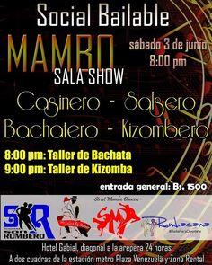 Hoy sábado 3 de junio Social Bailable en Mambo's Plaza Venezuela Información al Whatsapp 0424 176 7166
