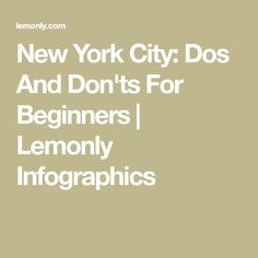 New York City: Dos And Don'ts For Beginners | Lemonly Infographics