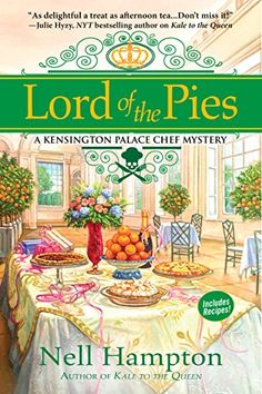 Lord of the Pies: A Kensington Palace Chef Mystery by Nel... https://smile.amazon.com/dp/B074MCJB5D/ref=cm_sw_r_pi_dp_x_BeRWzb5TPRTZK