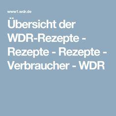 Übersicht der WDR-Rezepte - Rezepte - Rezepte - Verbraucher - WDR