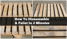 how to disassemble a pallet...may need is date