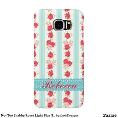 Not Too Shabby Roses Light Blue Stripes Pattern Samsung Galaxy S6 Cases