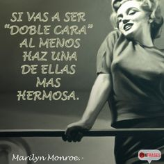 Frases por Marilyn Monroe Marilyn Monroe Frases, Marylin Monroe, Sarcasm Quotes, True Quotes, Best Kisses, Norma Jeane, Dangerous Woman, Spanish Quotes, Happy Life