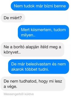messenger szerelmes üzenetek - Google-keresés True Quotes, Funny Quotes, I Love You, My Love, Text Messages, Relationship Goals, Favorite Quotes, Everything, Sad