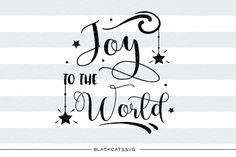 Joy to the world - SVG cutting file This is not a vinyl, the file contains only digital files, and no material items will be shipped. SVG file Cutting File Clipart in Svg, Eps, Dxf, Png for Cricut & Silhouette