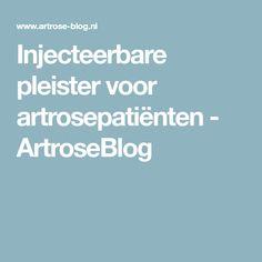 Injecteerbare pleister voor artrosepatiënten - ArtroseBlog