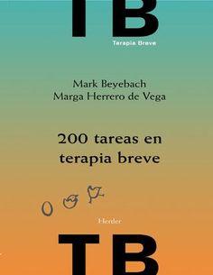 200 tareas en terapia breve mark beyebach marga herrero de vega
