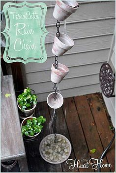 Make a lovely rain chain with terra cotta pots!