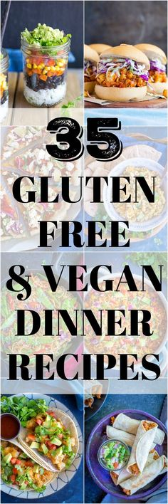 35 Gluten Free and Vegan Dinner Recipes - I've rounded up my favorite delicious dinner recipes that are both gluten free and vegan! They're all easy to make and great for an easy weeknight dinner!